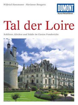 DuMont Kunst-Reiseführer Tal der Loire von Bongartz,  Marianne, Hansmann,  Wilfried