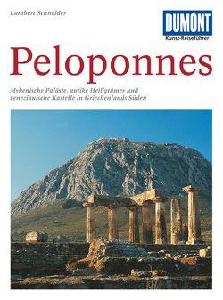 DuMont Kunst-Reiseführer Peloponnes von Schneider,  Lambert