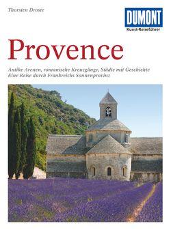 DuMont Kunst-Reiseführer Provence von Droste,  Thorsten
