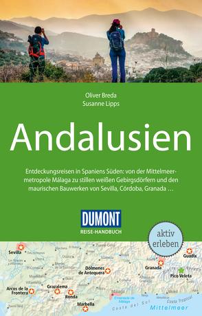 DuMont Reise-Handbuch Reiseführer Andalusien von Breda,  Oliver, Lipps-Breda,  Susanne