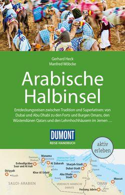 DuMont Reise-Handbuch Reiseführer Arabische Halbinsel von Heck,  Gerhard, Wöbcke,  Manfred