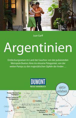 DuMont Reise-Handbuch Reiseführer Argentinien von Garff,  Juan