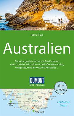 DuMont Reise-Handbuch Reiseführer Australien von Dusik,  Roland