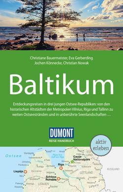 DuMont Reise-Handbuch Reiseführer Baltikum von Bauermeister,  Christiane, Gerberding,  Eva, Könnecke,  Jochen, Nowak,  Christian