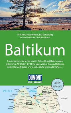 DuMont Reise-Handbuch Reiseführer Baltikum, Litauen, Lettland von Bauermeister,  Christiane, Gerberding,  Eva, Könnecke,  Jochen, Nowak,  Christian