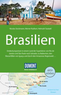 DuMont Reise-Handbuch Reiseführer Brasilien von Rudhart,  Werner, Stockmann,  Nicolas, Taubald,  Helmuth