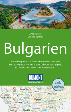 DuMont Reise-Handbuch Reiseführer Bulgarien von Böcker,  Simone, Palahutev,  Georgi