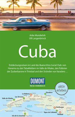 DuMont Reise-Handbuch Reiseführer Cuba von Langenbrinck,  Ulli, Munderloh,  Anke