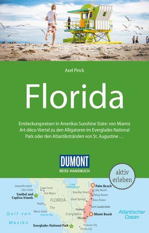 DuMont Reise-Handbuch Reiseführer Florida von Pinck,  Axel