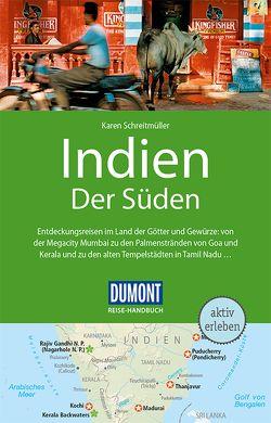 DuMont Reise-Handbuch Reiseführer Indien, Der Süden von Schreitmüller,  Karen