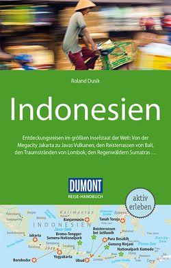 DuMont Reise-Handbuch Reiseführer Indonesien von Dusik,  Roland