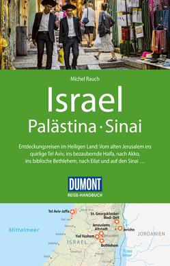 DuMont Reise-Handbuch Reiseführer Israel, Palästina, Sinai von Rauch,  Michel