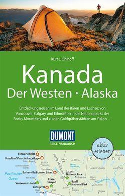 DuMont Reise-Handbuch Reiseführer Kanada, Der Westen, Alaska von Ohlhoff,  Kurt Jochen