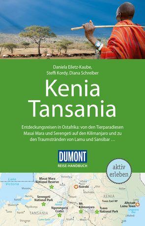 DuMont Reise-Handbuch Reiseführer Kenia, Tansania von Eiletz-Kaube,  Daniela, Jorke,  Sabine, Kordy,  Steffi