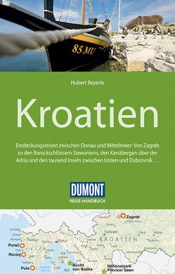 DuMont Reise-Handbuch Reiseführer Kroatien von Beyerle,  Hubert
