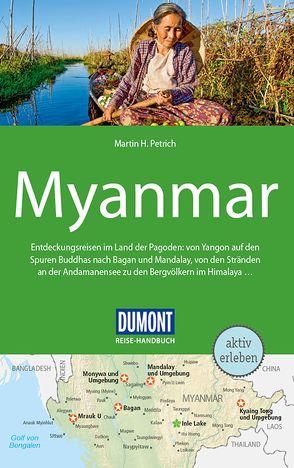 DuMont Reise-Handbuch Reiseführer Myanmar, Burma von Petrich,  Martin H.