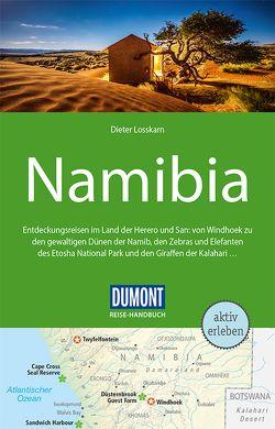 DuMont Reise-Handbuch Reiseführer Namibia von Losskarn,  Dieter
