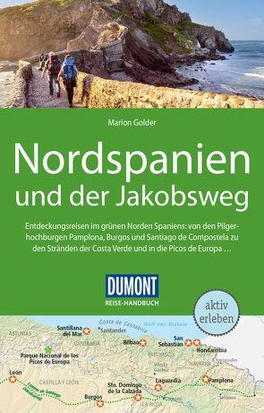 DuMont Reise-Handbuch Reiseführer Nordspanien und der Jakobsweg von Golder,  Marion