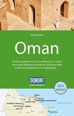 DuMont Reise-Handbuch Reiseführer Oman von Heck,  Gerhard