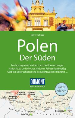 DuMont Reise-Handbuch Reiseführer Polen Der Süden von Schulze,  Dieter