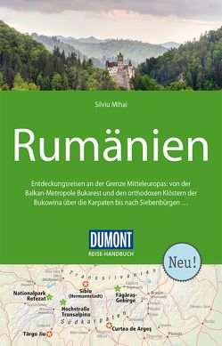DuMont Reise-Handbuch Reiseführer Rumänien von Mihai,  Silviu