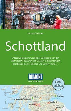 DuMont Reise-Handbuch Reiseführer Schottland von Tschirner,  Susanne