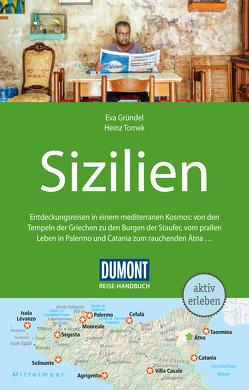 DuMont Reise-Handbuch Reiseführer Sizilien von Gründel,  Eva, Tomek,  Heinz