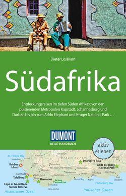 DuMont Reise-Handbuch Reiseführer Südafrika von Losskarn,  Dieter
