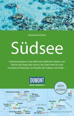 DuMont Reise-Handbuch Reiseführer Südsee von Schyma,  Rosemarie