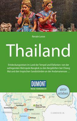 DuMont Reise-Handbuch Reiseführer Thailand von Loose,  Renate
