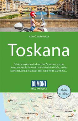 DuMont Reise-Handbuch Reiseführer Toscana von Nenzel,  Nana Claudia