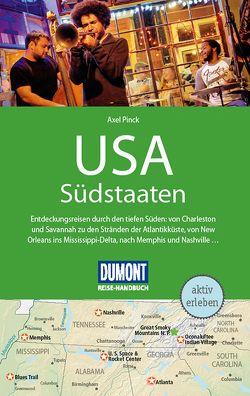 DuMont Reise-Handbuch Reiseführer USA, Die Südstaaten von Pinck,  Axel
