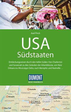 DuMont Reise-Handbuch Reiseführer USA, Südstaaten von Pinck,  Axel