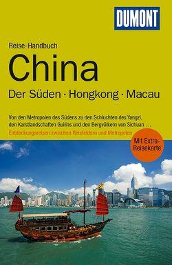 DuMont Reise-Handbuch Reiseführer China, Der Süden, Hongkong, Macau von Fülling,  Oliver