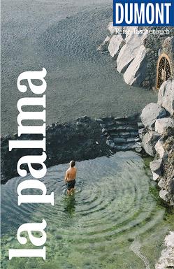DuMont Reise-Taschenbuch La Palma von Lipps,  Susanne