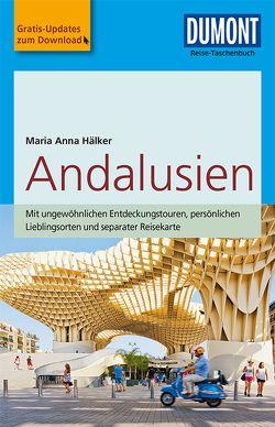DuMont Reise-Taschenbuch Reiseführer Andalusien von Hälker,  Maria Anna