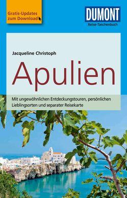 DuMont Reise-Taschenbuch Reiseführer Apulien von Christoph,  Jacqueline