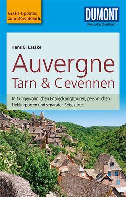 DuMont Reise-Taschenbuch Reiseführer Auvergne, Tarn & Cevennen von Latzke,  Hans E.