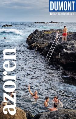 DuMont Reise-Taschenbuch Reiseführer Azoren von Lipps-Breda,  Susanne