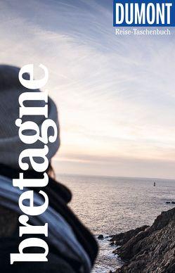 DuMont Reise-Taschenbuch Reiseführer Bretagne von Görgens,  Manfred