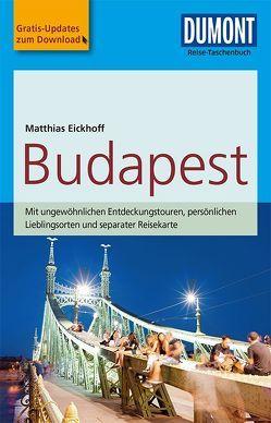 DuMont Reise-Taschenbuch Reiseführer Budapest von Eickhoff,  Matthias
