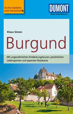 DuMont Reise-Taschenbuch Reiseführer Burgund von Simon,  Klaus