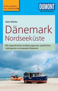 DuMont Reise-Taschenbuch Reiseführer Dänemark Nordseeküste von Klüche,  Hans