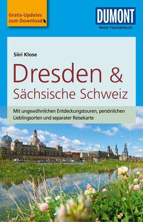 DuMont Reise-Taschenbuch Reiseführer Dresden & Sächsische Schweiz von Klose,  Siiri