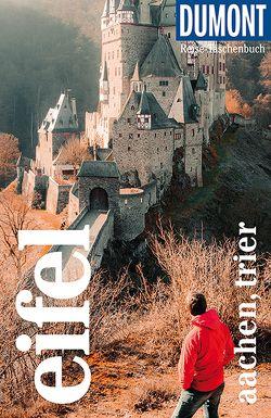 DuMont Reise-Taschenbuch Reiseführer Eifel, Aachen, Trier von Berger,  Ulrich, Juling,  Petra