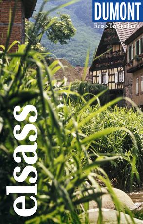 DuMont Reise-Taschenbuch Reiseführer Elsass von Braunger,  Manfred