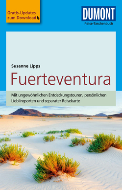 DuMont Reise-Taschenbuch Reiseführer Fuerteventura von Lipps-Breda,  Susanne