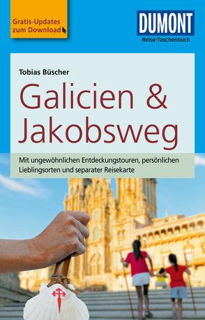 DuMont Reise-Taschenbuch Reiseführer Galicien & Jakobsweg von Büscher,  Tobias