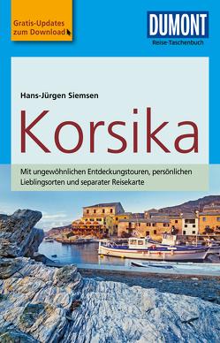 DuMont Reise-Taschenbuch Reiseführer Korsika von Siemsen,  Hans-Jürgen
