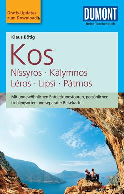 DuMont Reise-Taschenbuch Reiseführer Kos von Bötig,  Klaus
